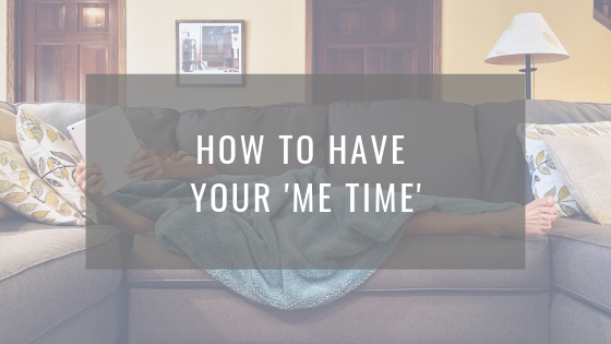 How to have your 'me' time
